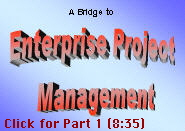 A Bridge to Enterprise Project Management, Part 1